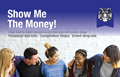 group of students with word show me the money financial aid information