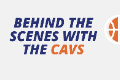 behind the scenes with the cavs