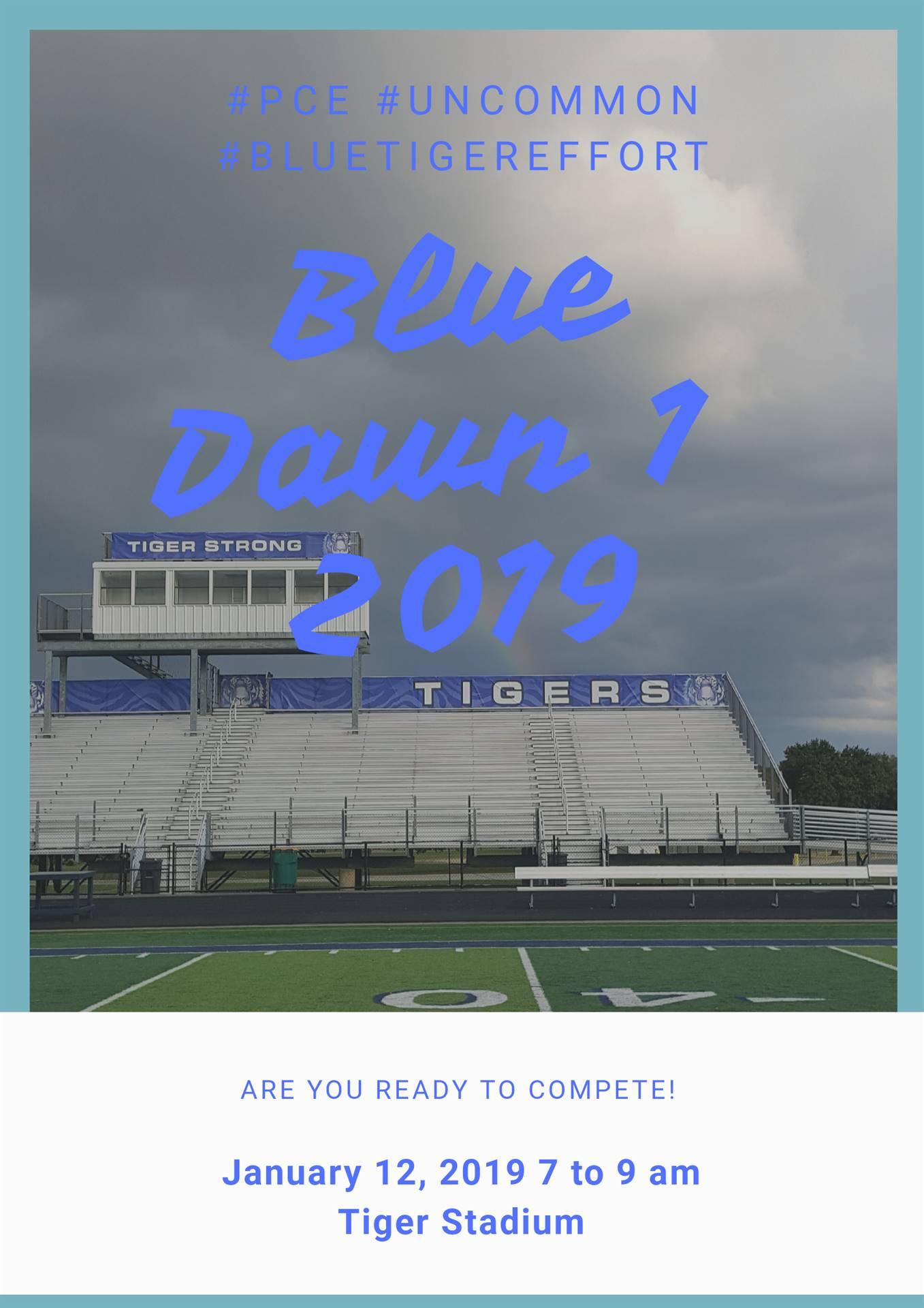 Blue Dawn 1: 2019 Announcement:  January 12 beginning at 7 am.