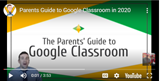 Parent's Guide to Google Classroom (Video)